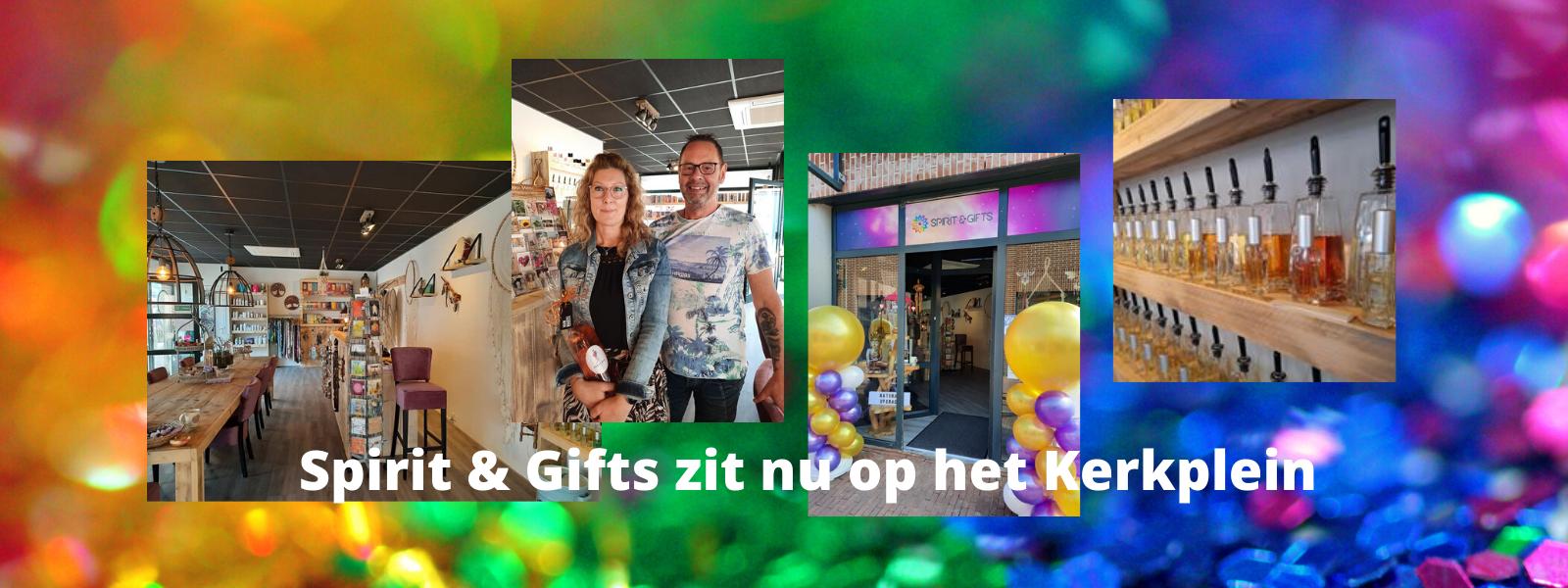 Spirit & Gifts op een nieuwe locatie